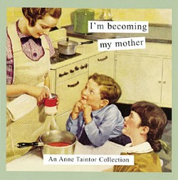 CHRONICLE BOOKS I'M BECOMING MY MOTHER