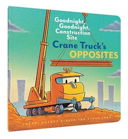 CHRONICLE BOOKS CRANE TRUCKS OPPOSITES