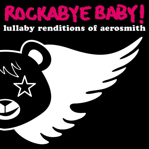 CMH RECORDS, INC. LULLABY RENDITIONS OF AEROSMITH