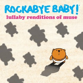 CMH RECORDS, INC. LULLABY RENDITIONS OF MUSE