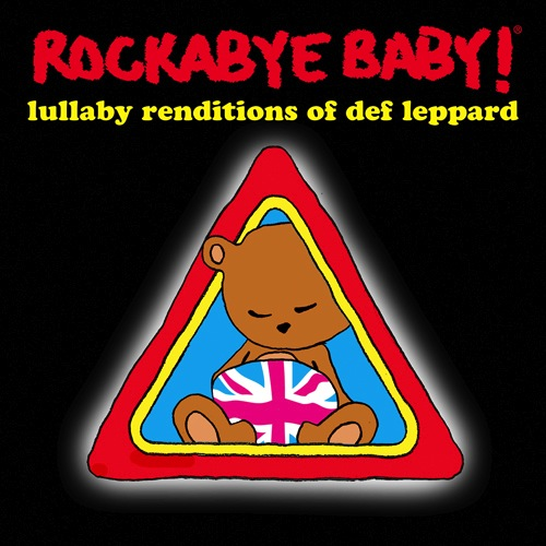 CMH RECORDS, INC. LULLABY RENDITIONS OF DEF LEPPARD