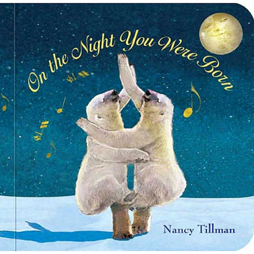 MPS ON THE NIGHT YOU WERE BORN BOARD BOOK