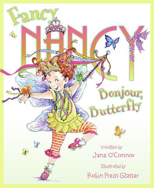HARPER COLLINS PUBLISHERS FANCY NANCY BONJOUR BUTTERFLY