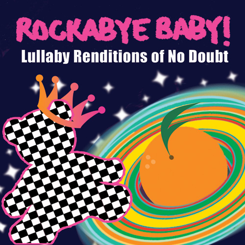 CMH RECORDS, INC. LULLABY RENDITIONS OF NO DOUBT