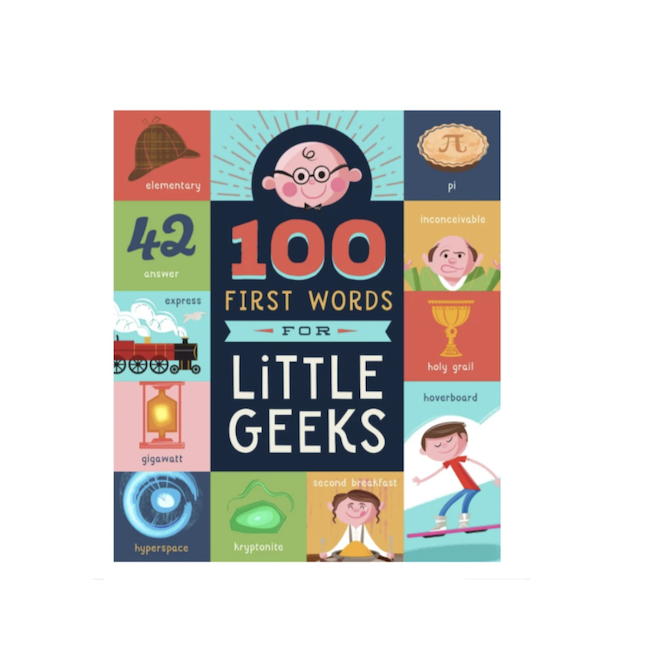 WORKMAN 100 FIRST WORDS FOR LITTLE GEEKS