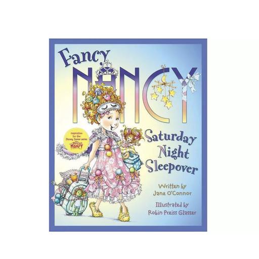 HARPER COLLINS PUBLISHERS FANCY NANCY SATURDAY NIGHT SLEEPOVER