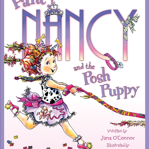 HARPER COLLINS PUBLISHERS FANCY NANCY AND THE POSH PUPPY