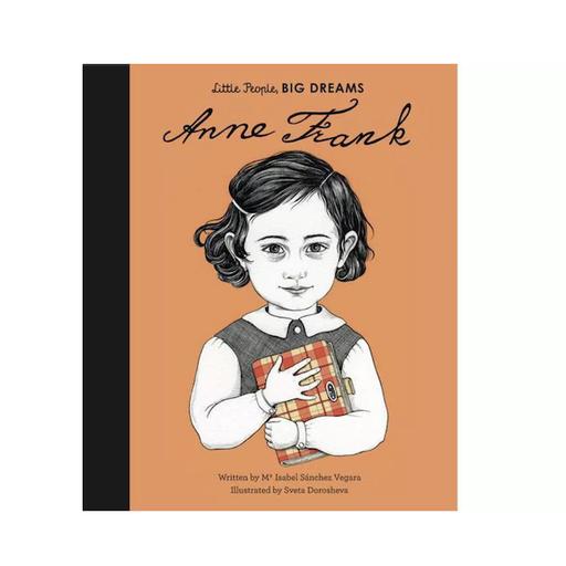 QUARTO BOOKS LITTLE PEOPLE, BIG DREAMS ANNE FRANK