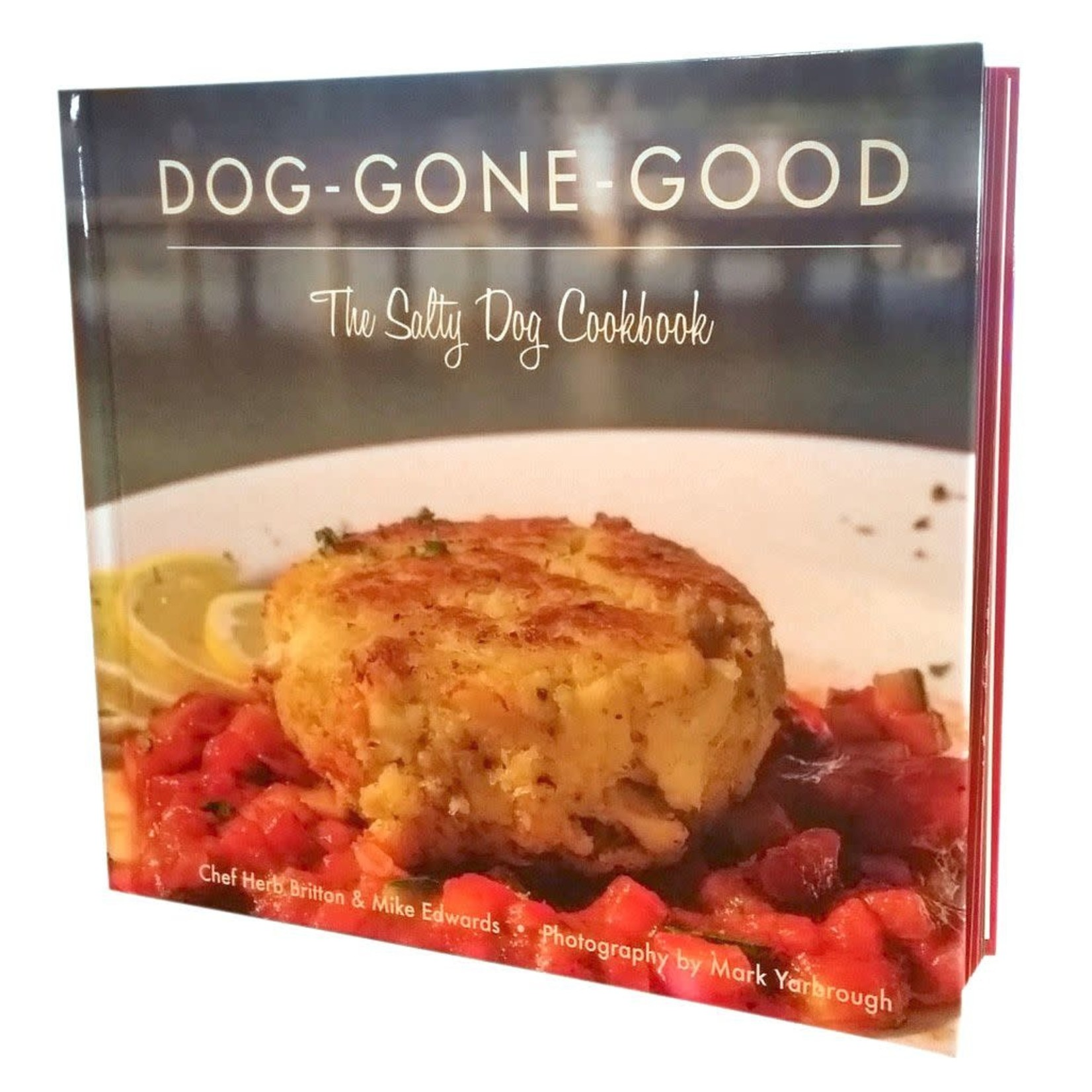 The Salty Dog Cookbook