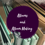 Albums and Album Making Supplies