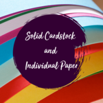 Solid Cardstock and Individual Paper