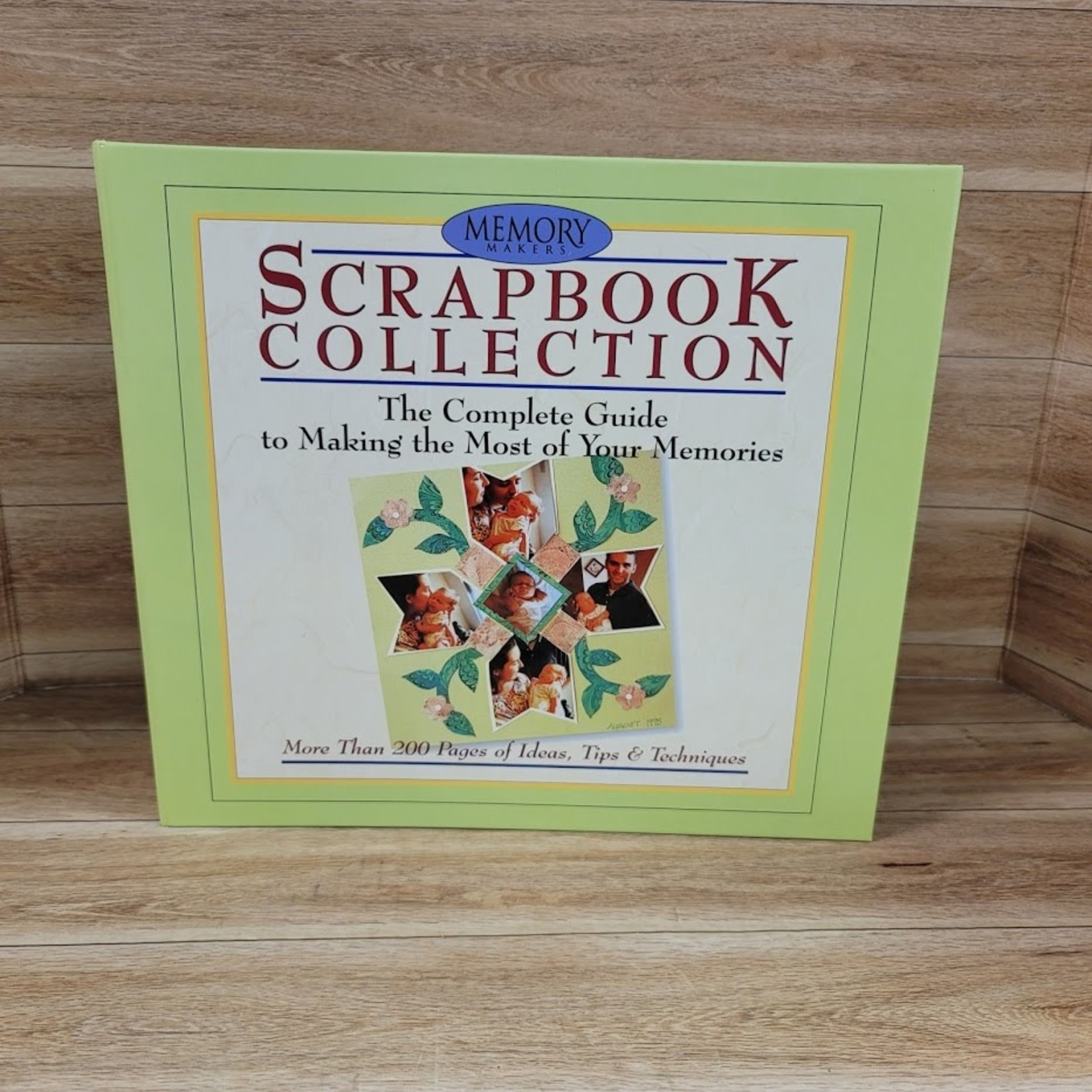 Memory Makers - Scrapbook Collection - The Complete Gide to Making the Most of Your Memories