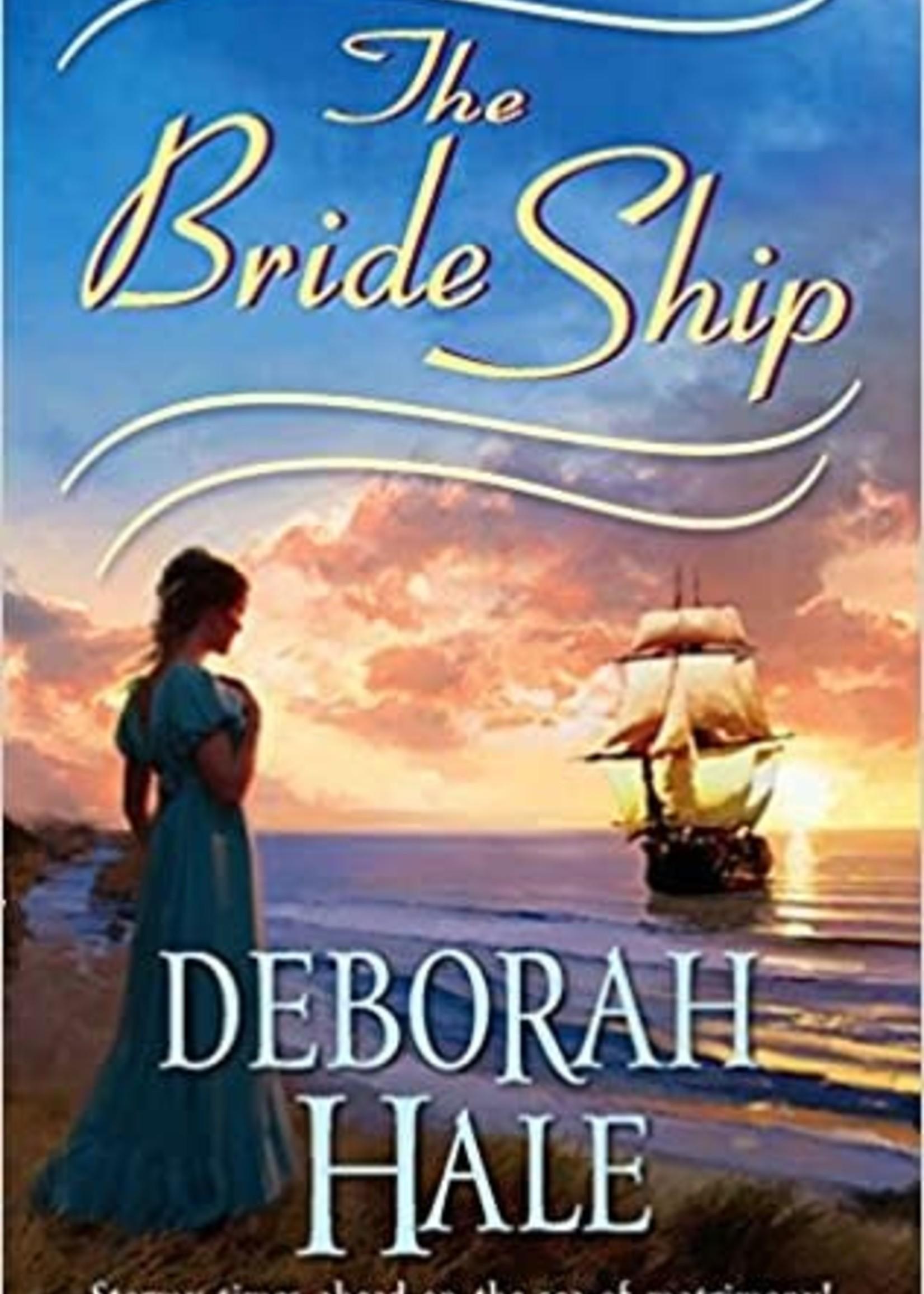 The Bride Ship by Deborah Hale