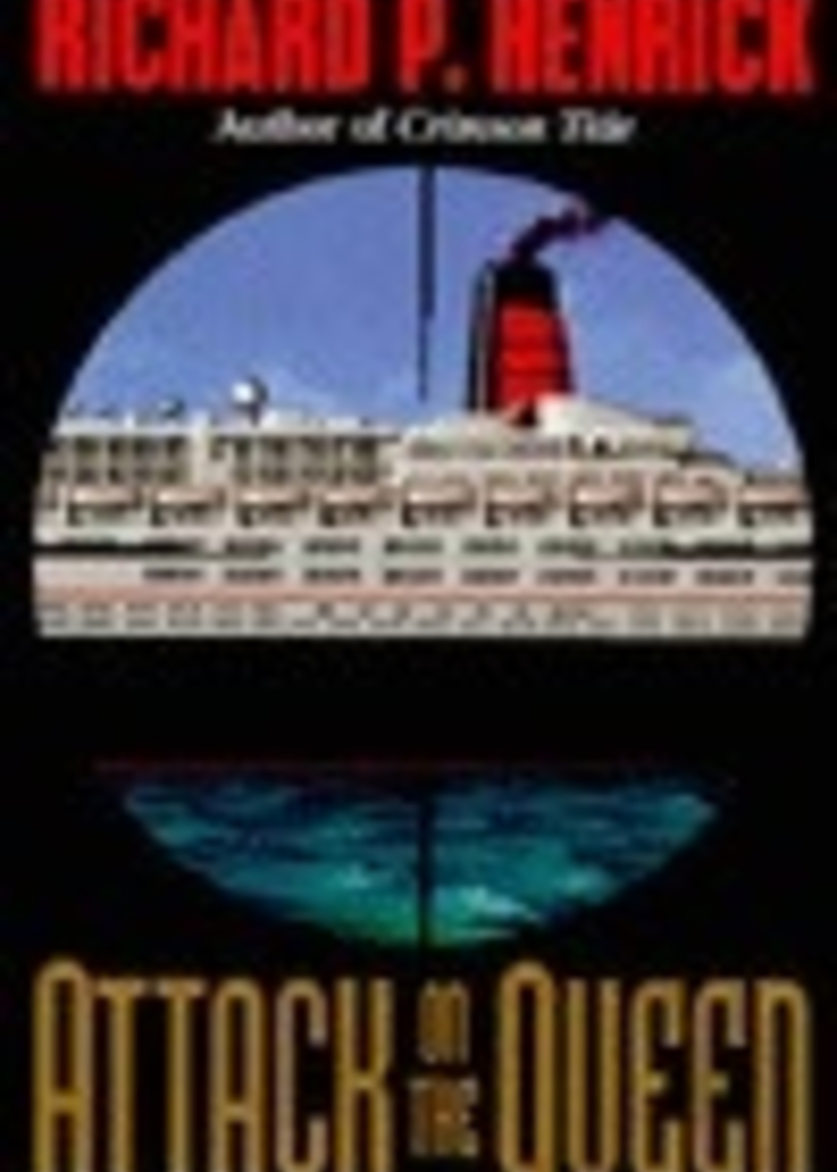 USED - Attack on the Queen by Richard P. Henrick