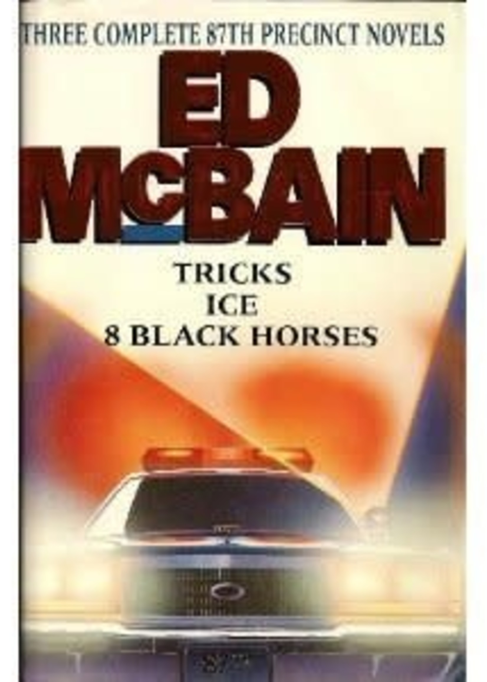 USED - Three Complete 87th Precinct Novels: Tricks, Ice, 8 Black Horses by Ed McBain