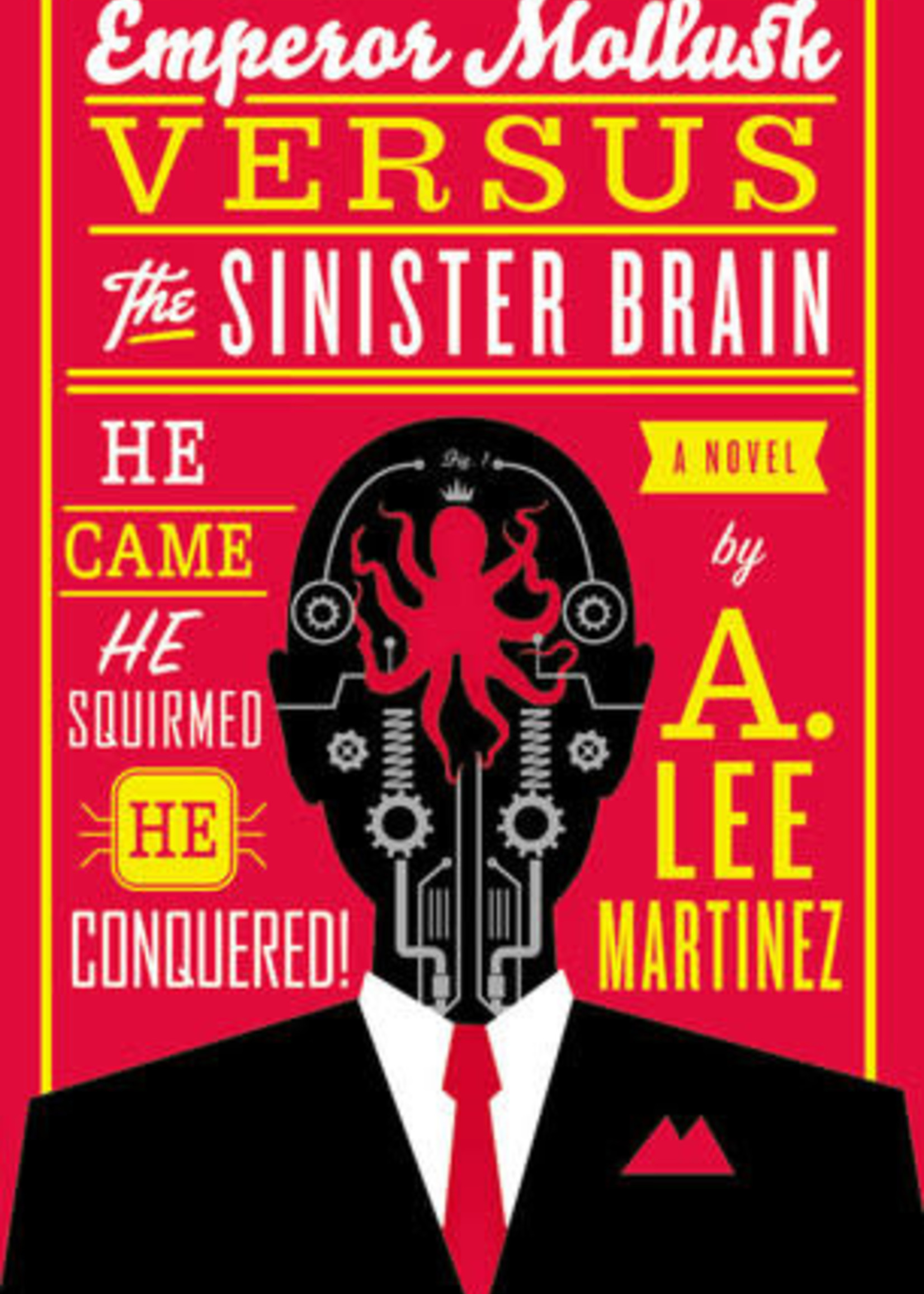 USED - Emperor Mollusk versus The Sinister Brain by A. Lee Mrtinez