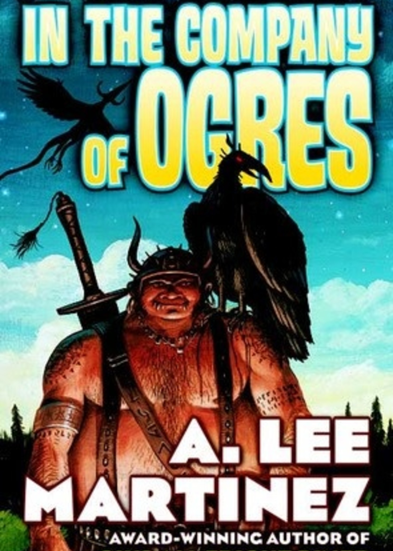USED - In the Company of Ogres by A. Lee Martinez