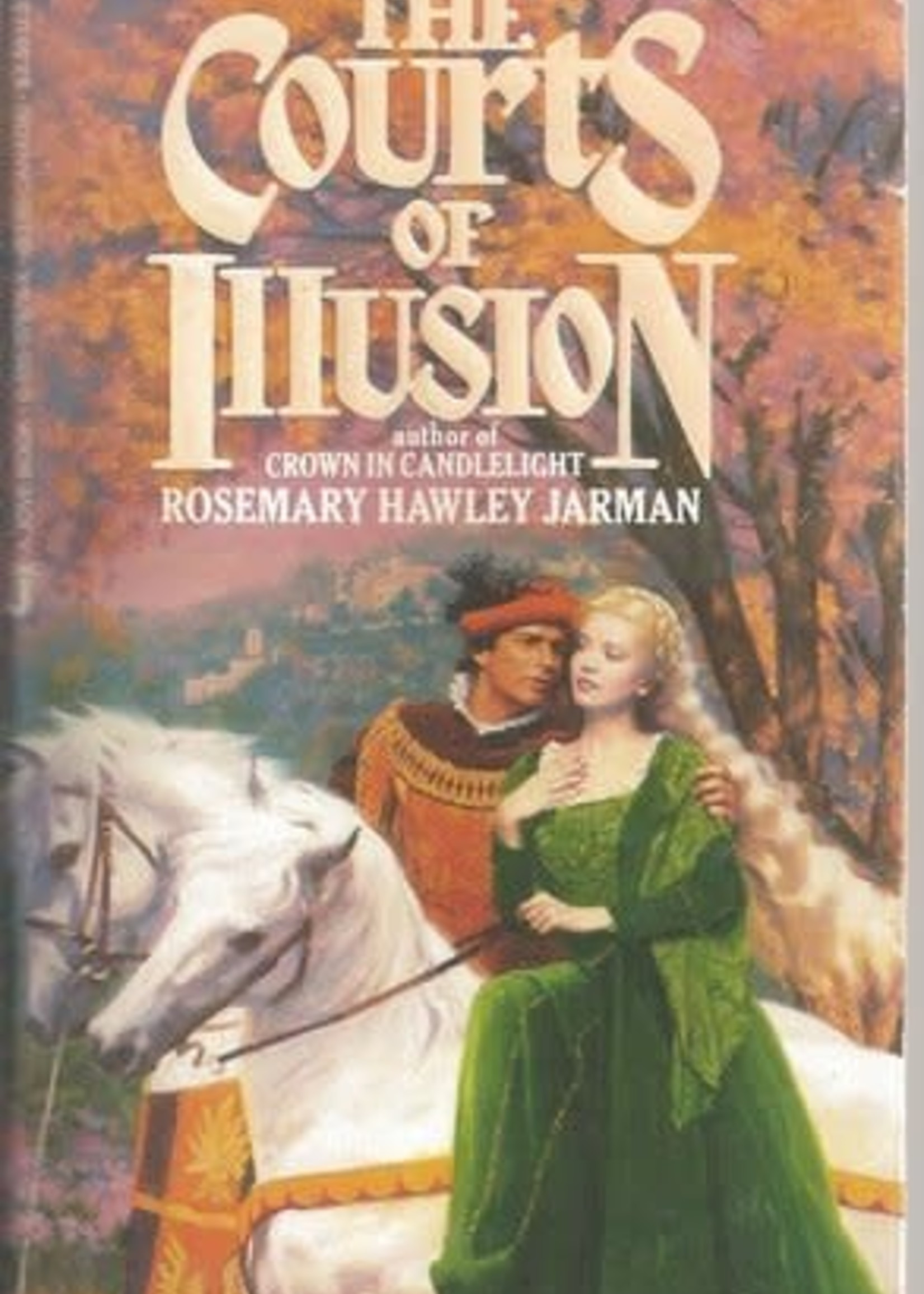 USED - The Courts of Illusion by Rosemary Hawley Jarman