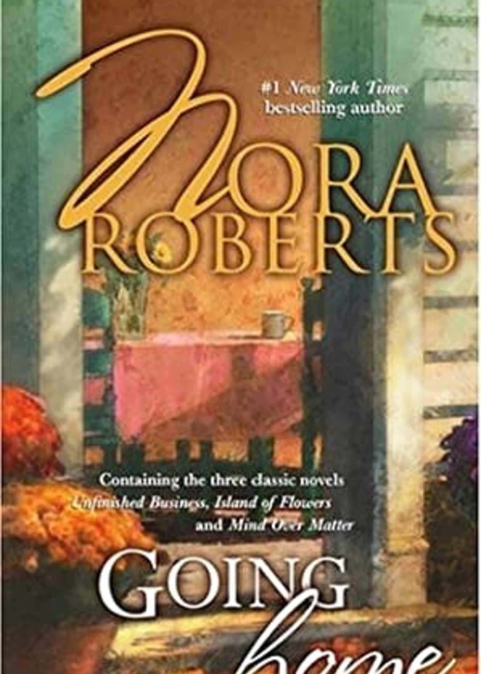 USED - Going Home by Nora Roberts