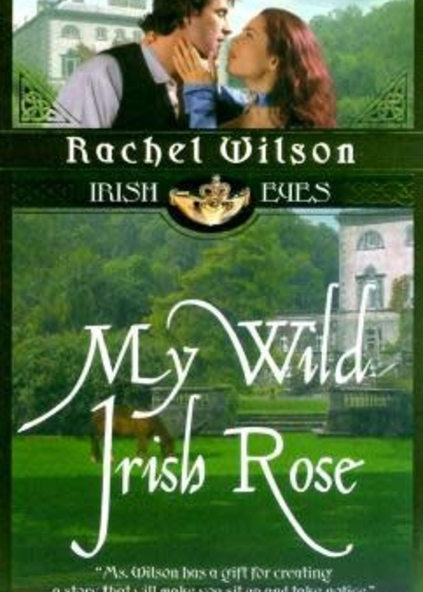 USED - My Wild Irish Rose by Rachel Wilson
