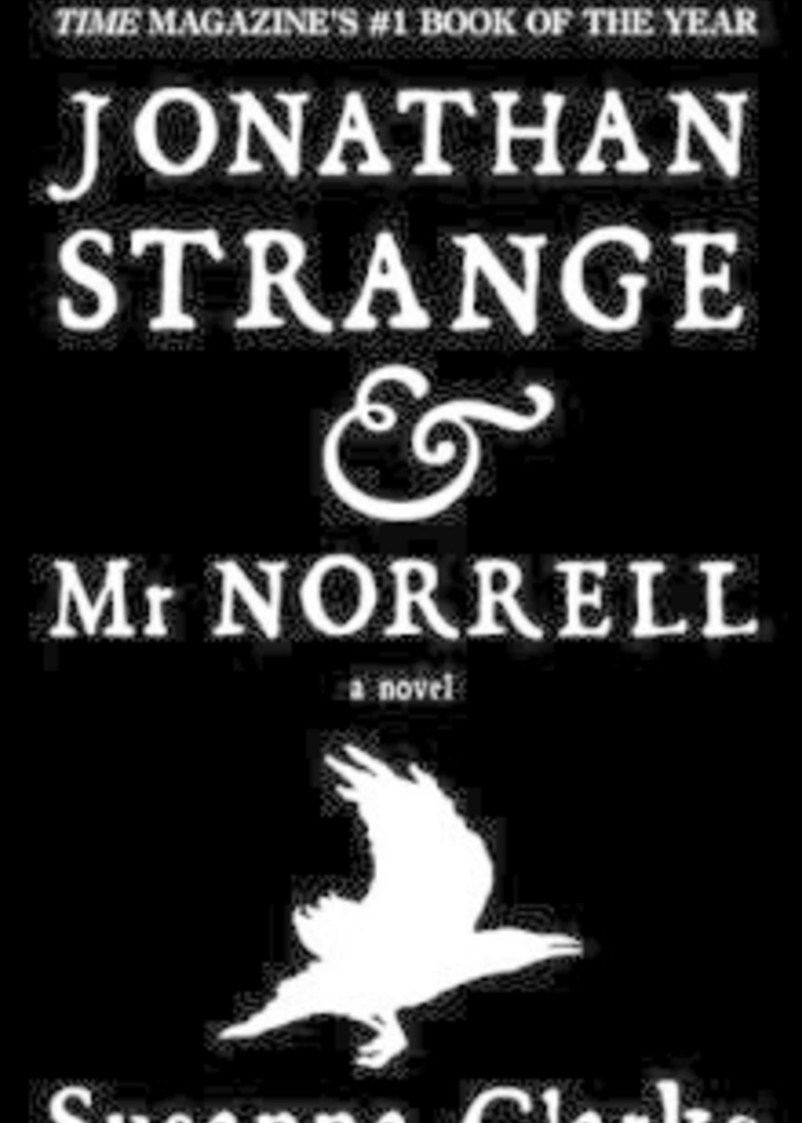 Johnathan Strange & Mr. Norrell by Susanna Clarke
