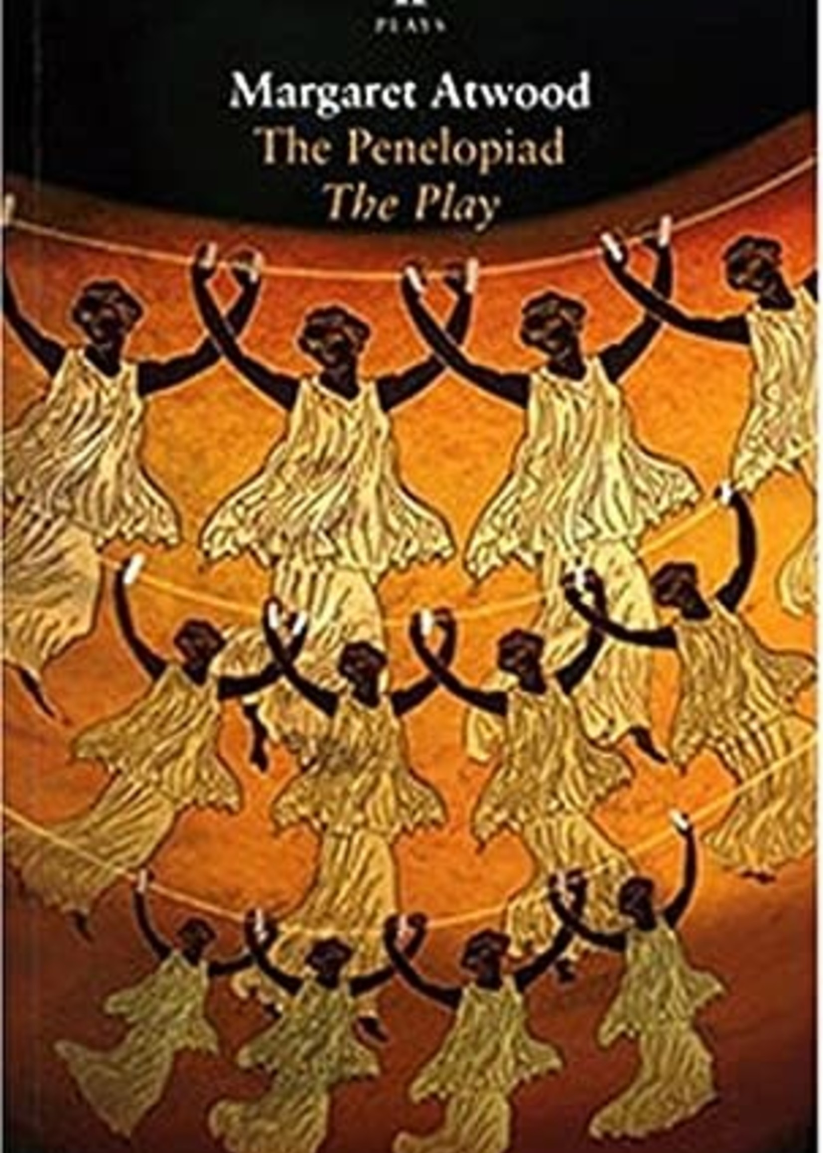 The Penelopiad: The Play by Margaret Atwood