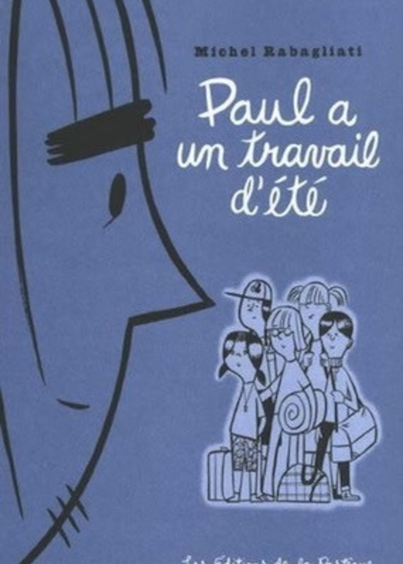 Paul a un travail d-été by Michel Rabagliati
