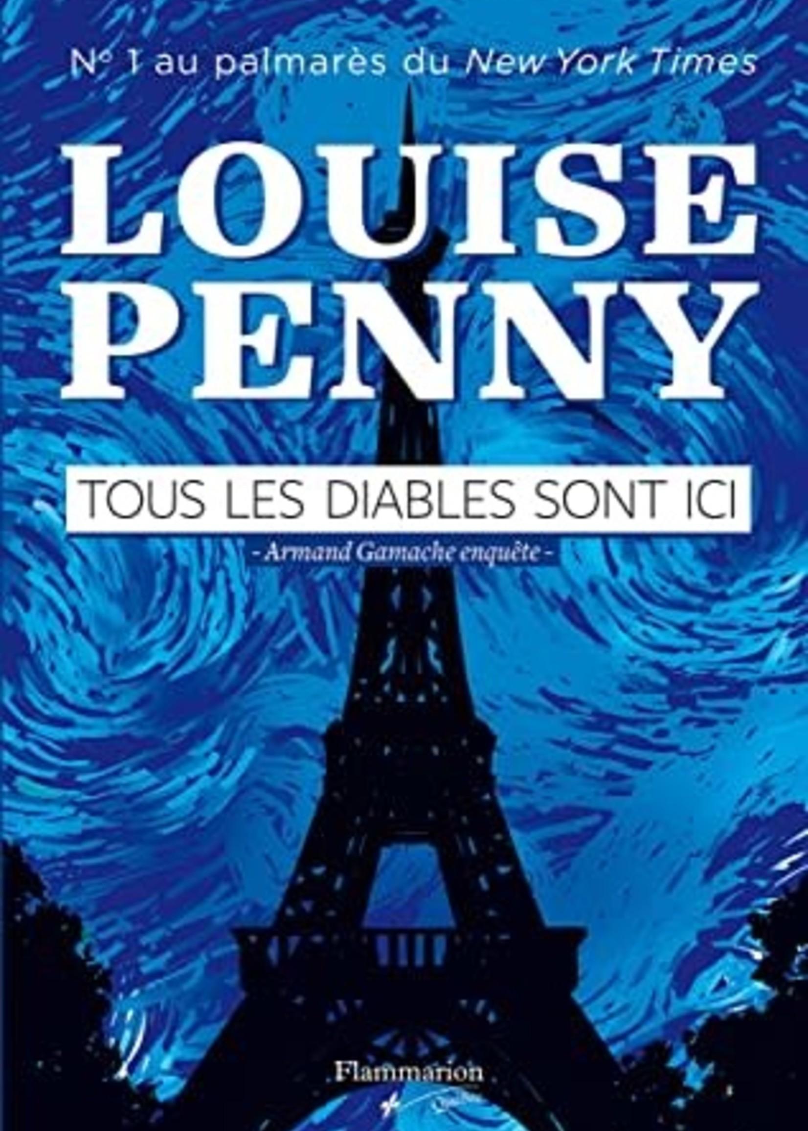 Tous les diables sont ici by Louise Penny