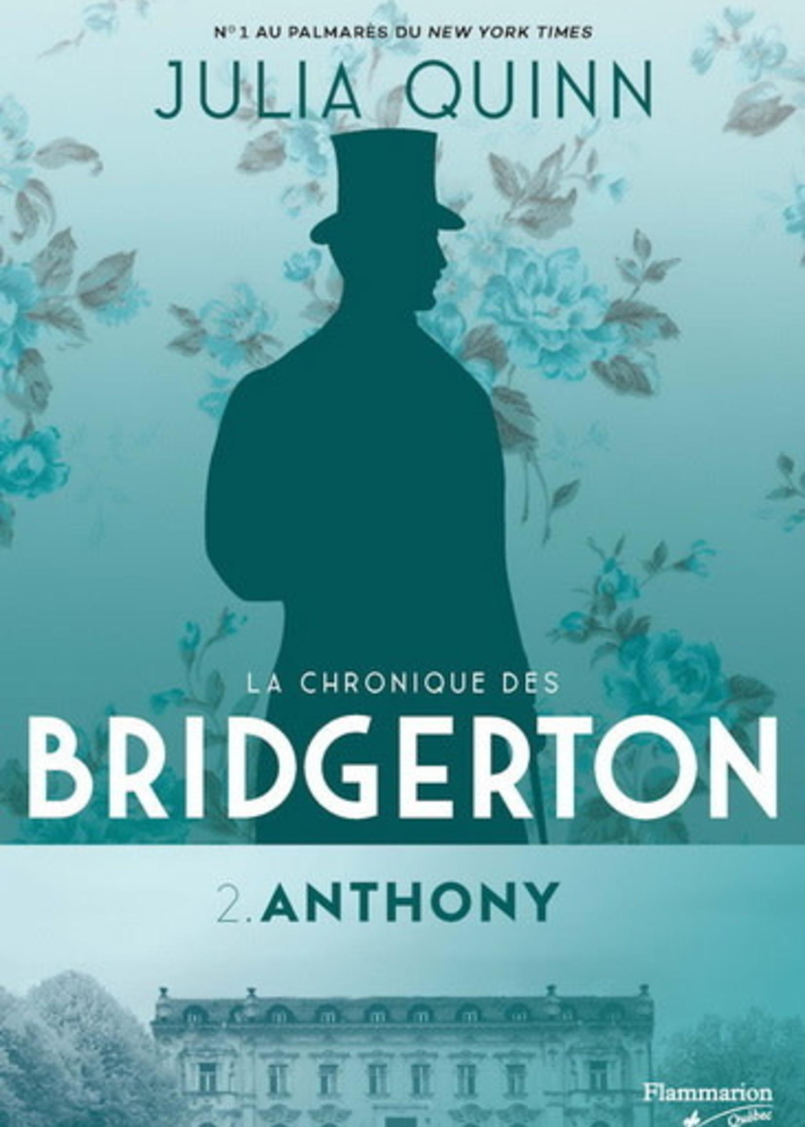 La chronique des Bridgerton T.02 Anthony by Julia Quinn