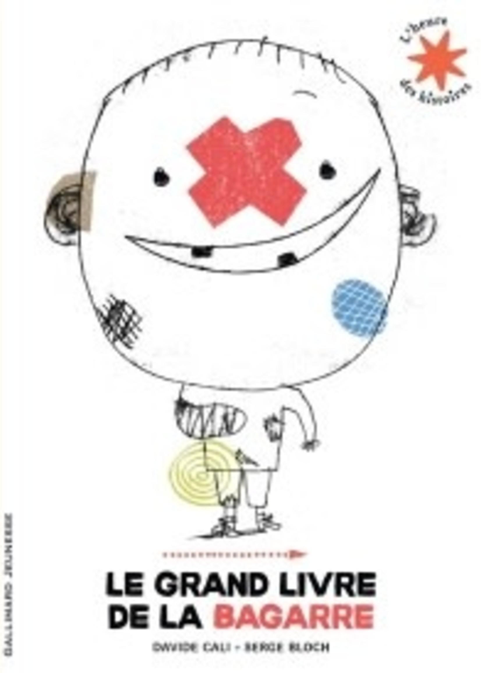 Le grand livre de la bagarre by David Cali, Serge Bloch