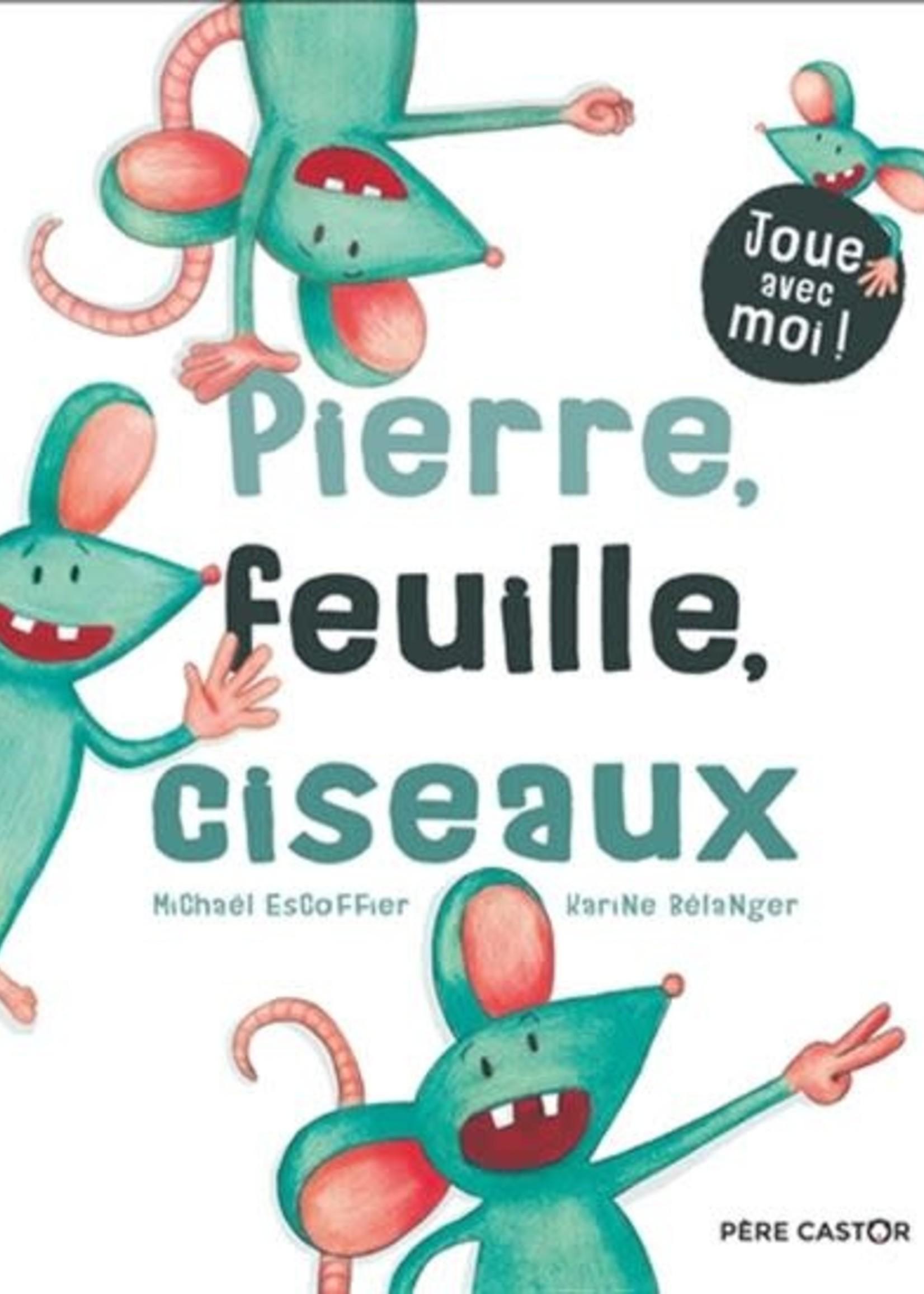 Pierre, feuille, ciseaux by Michaël Escoffier, Karine Bélanger