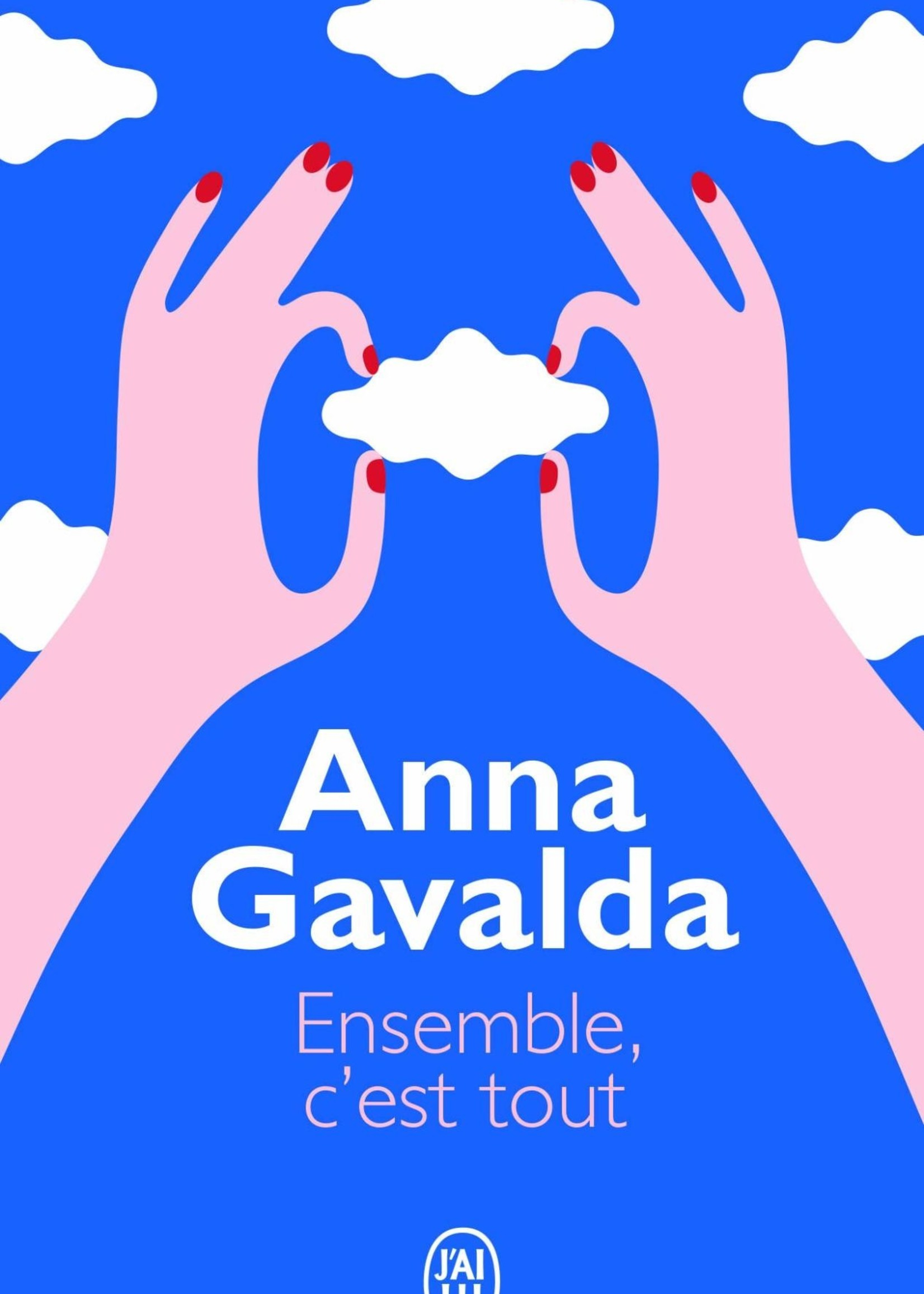Ensemble, c'est tout by Anna Gavalda