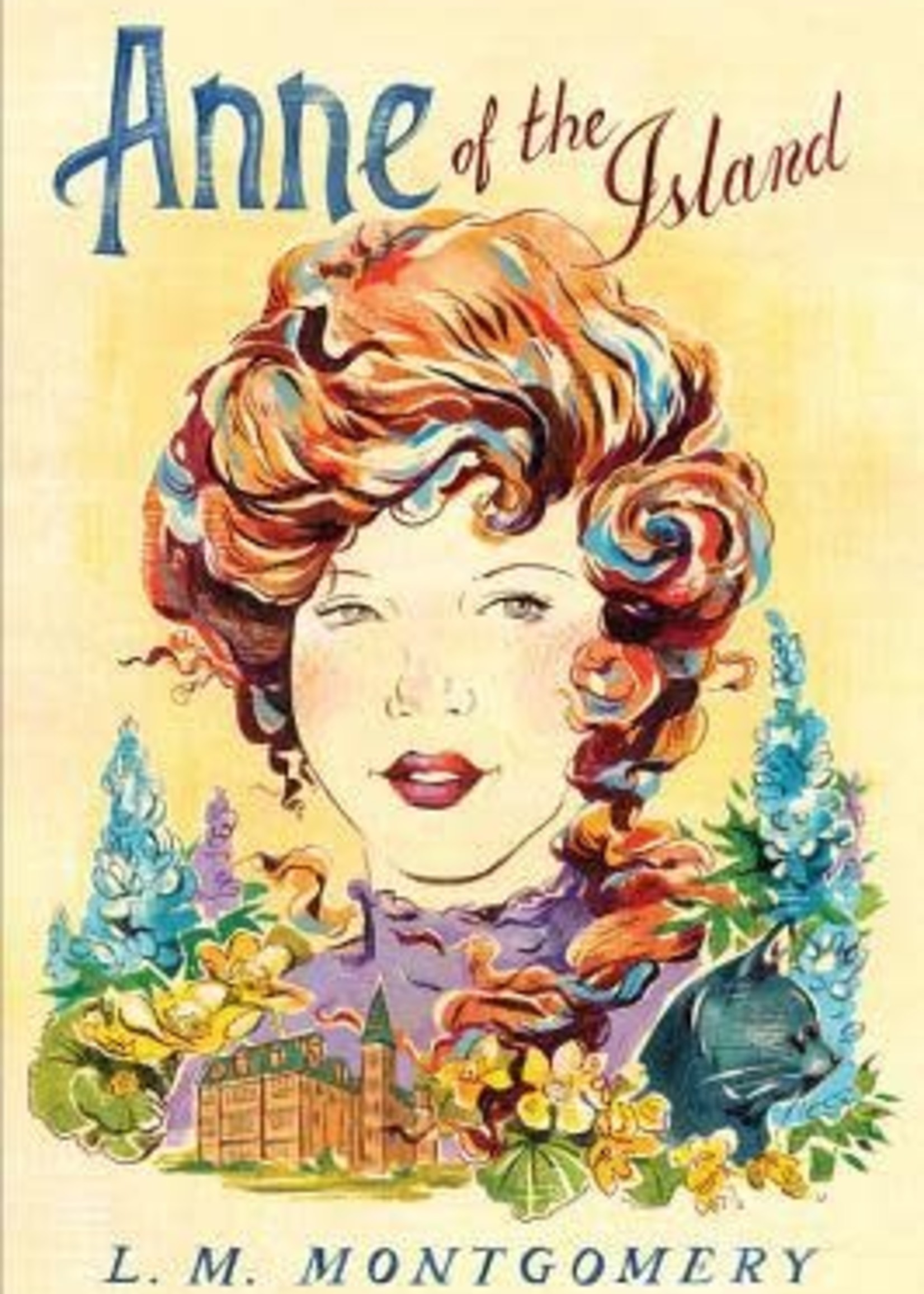 Anne of the Island (Anne of Green Gables #3) by L.M. Montgomery
