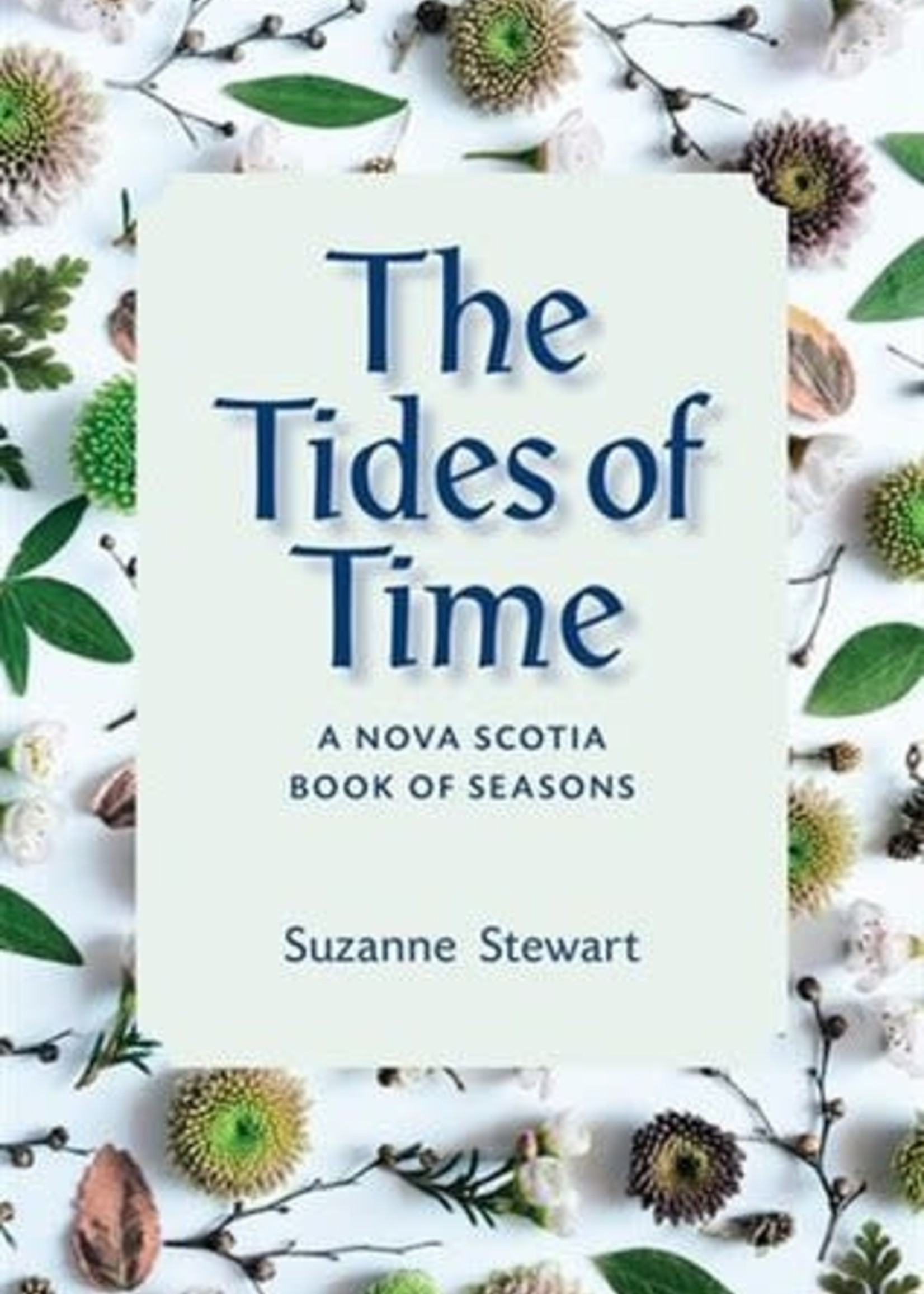 The Tides of Time: A Nova Scotia Book of Seasons by Suzanne Stewart