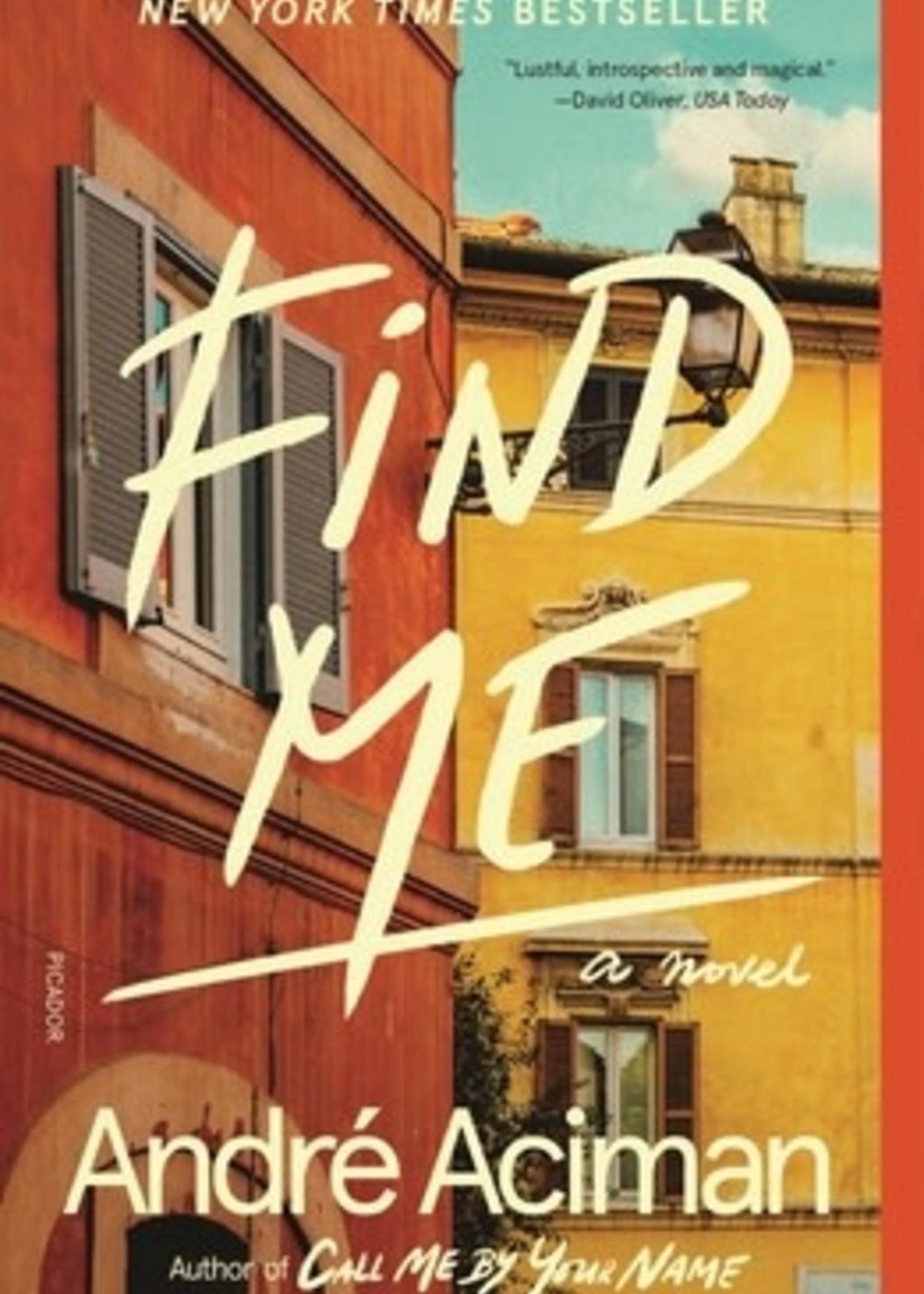 Find Me by André Aciman