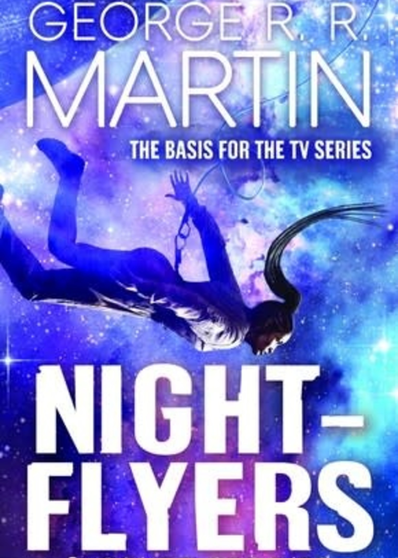 Night-Flyers & Other Stories by George R. R. Martin
