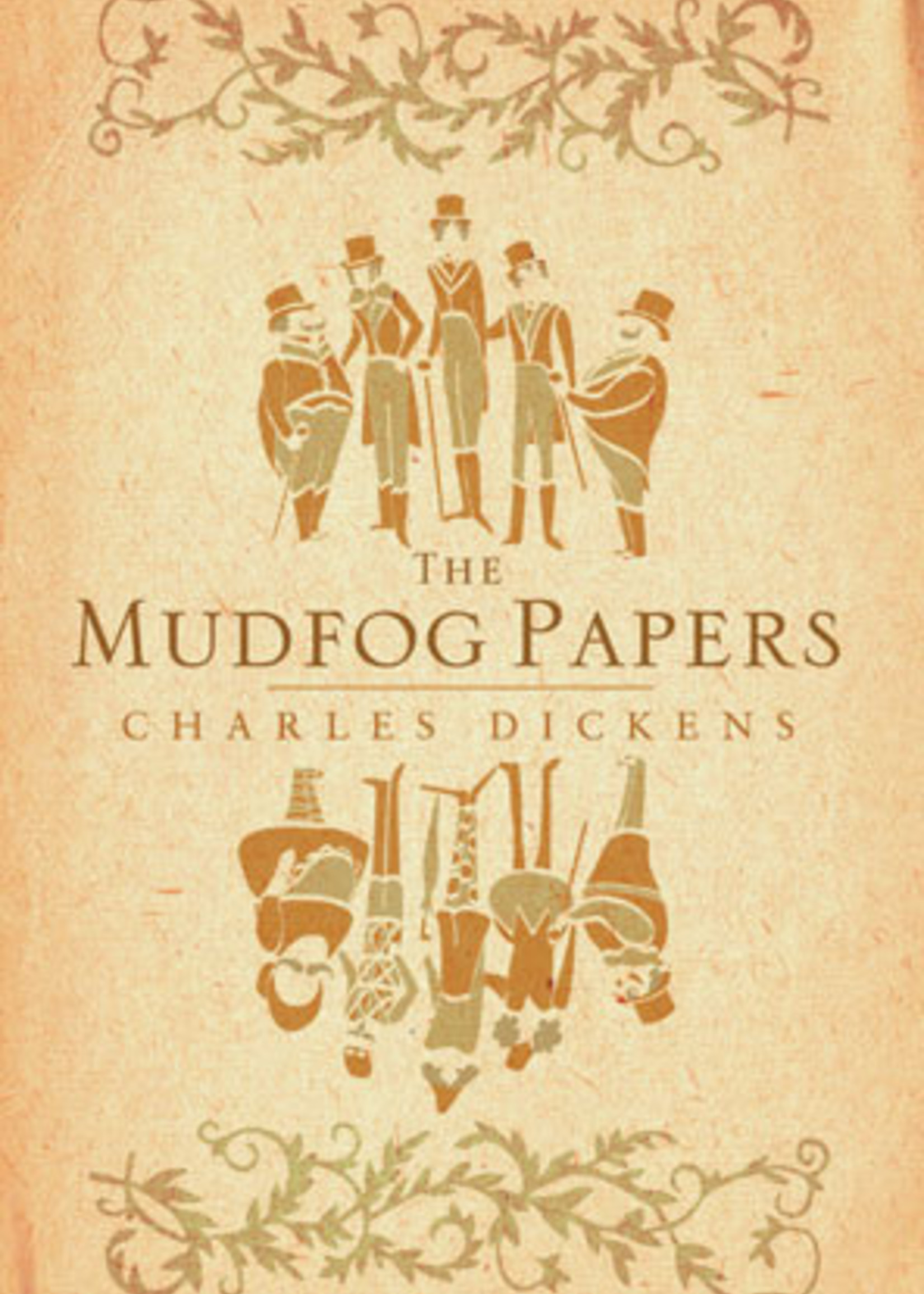 The Mudfrog Papers by Charles Dickens