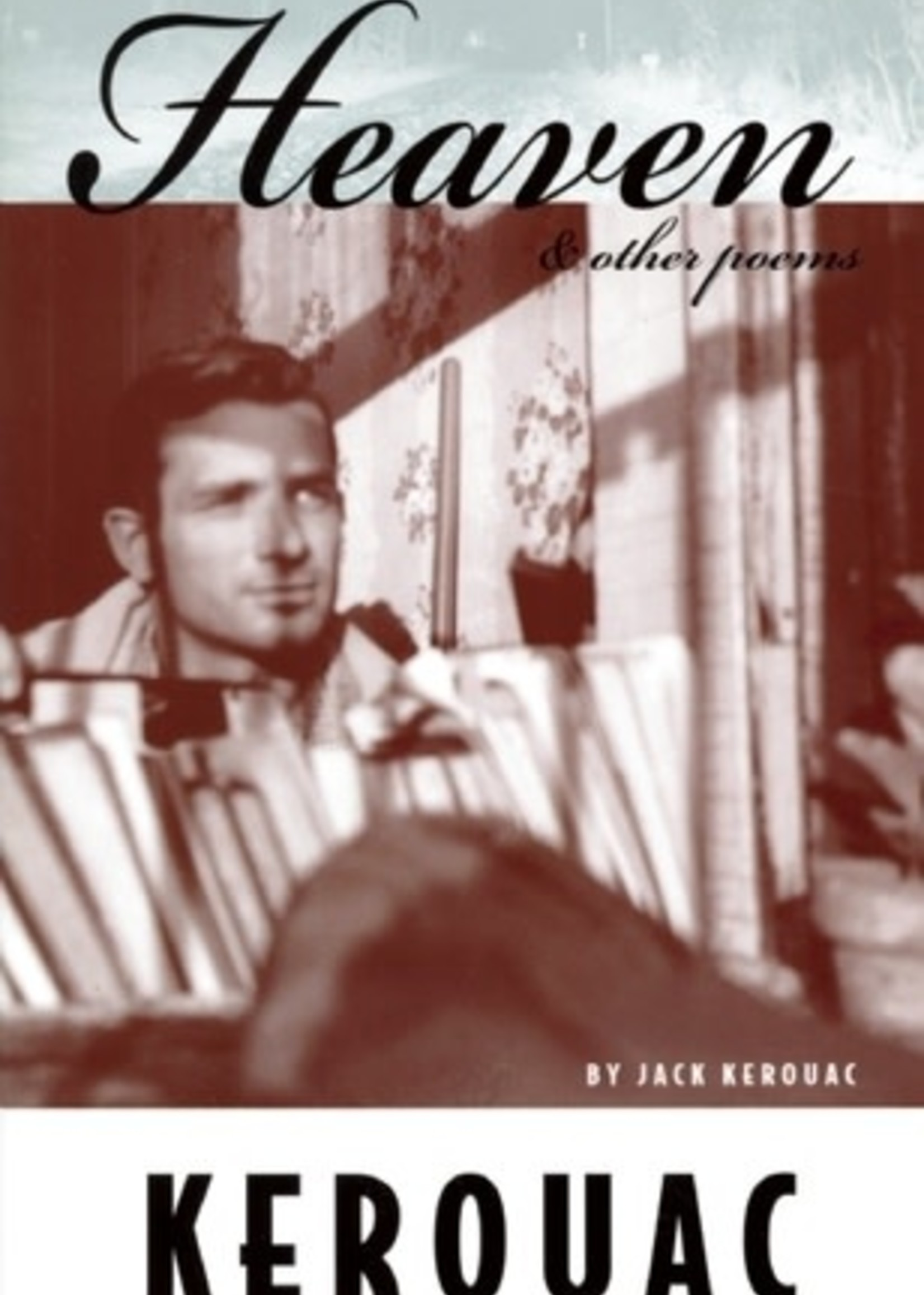 Heaven & Other Poems by Jack Kerouac