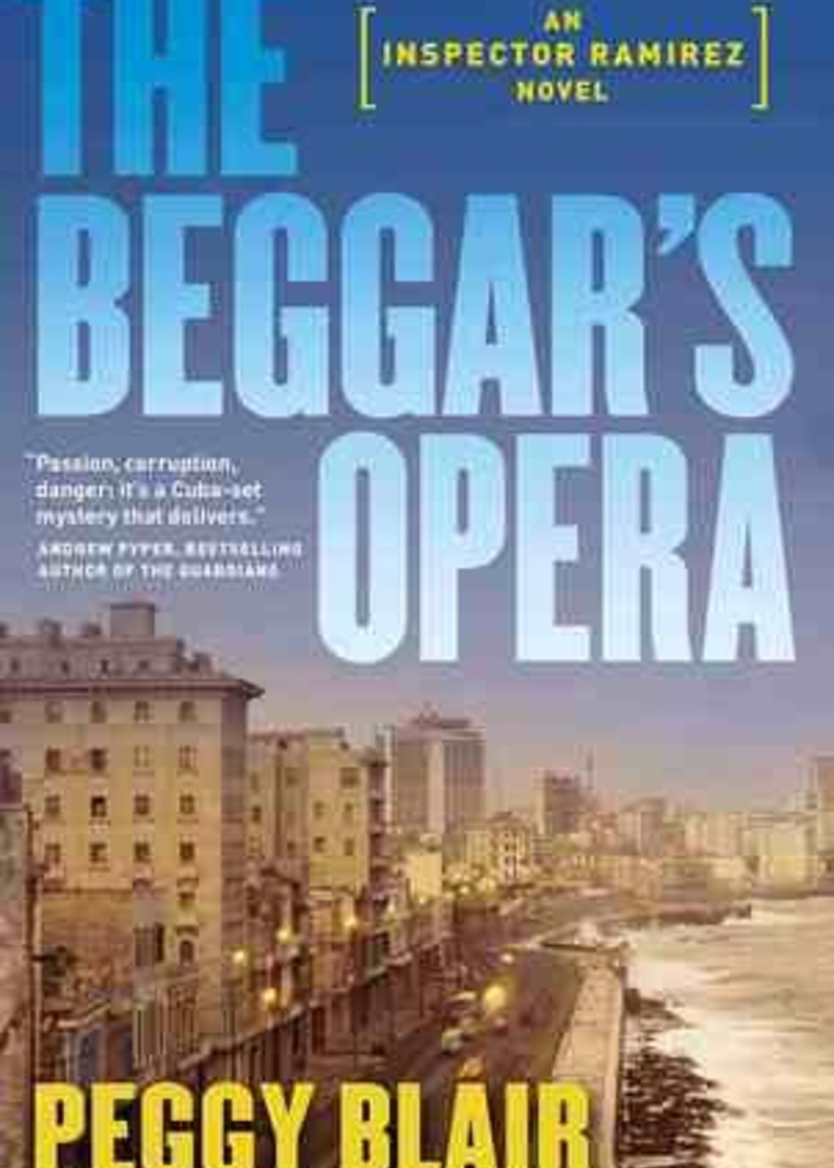 USED - The Beggar's Opera by Peggy Blair