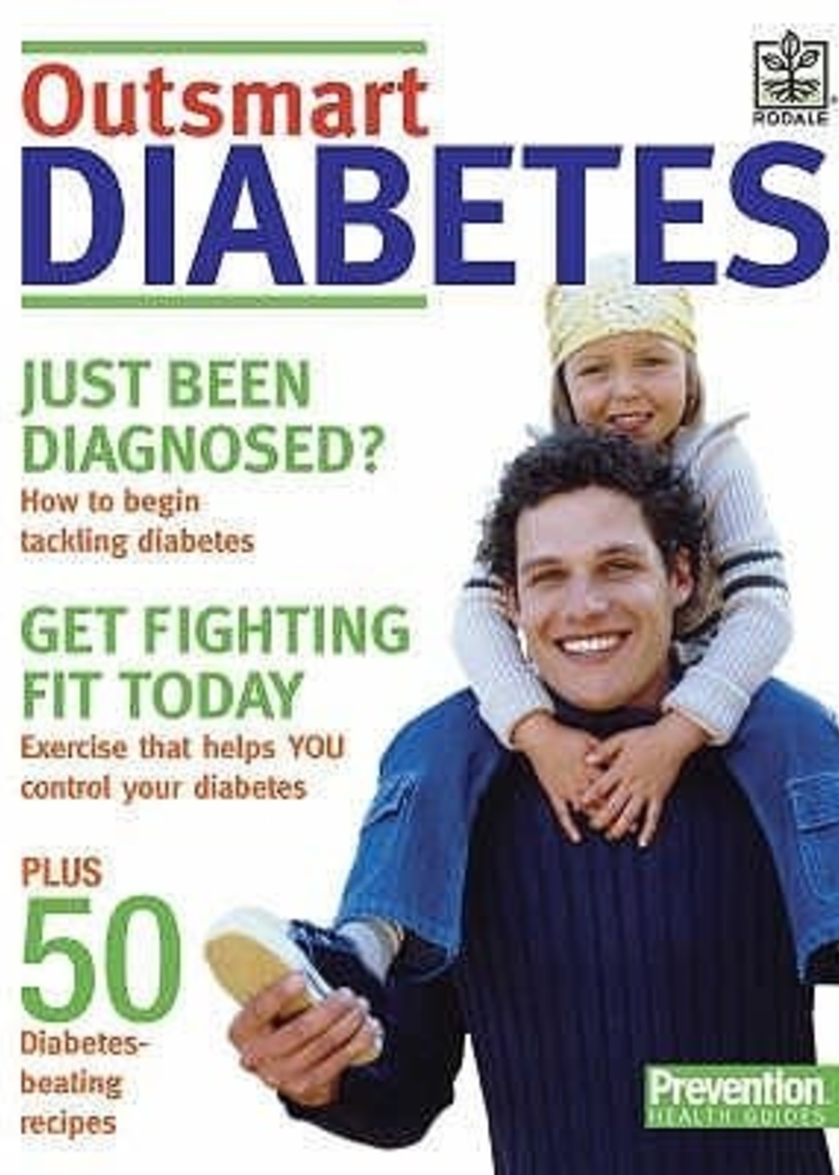 USED - Outsmart Diabetes by Dawn Bates