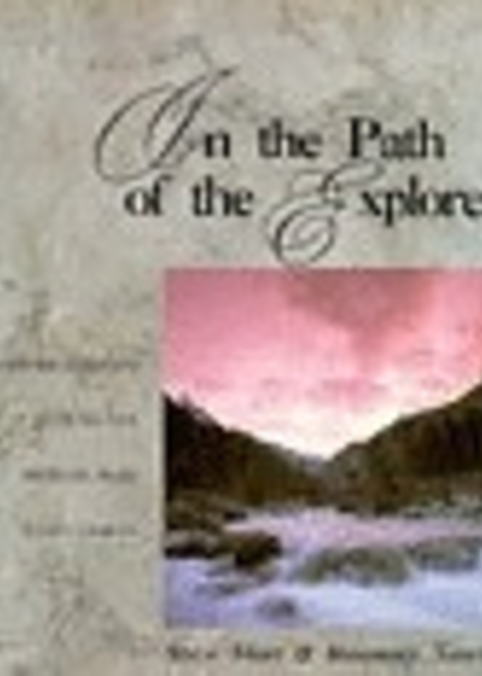 USED - In the Path of the Explorers by Steve Short, Rosemary Neering