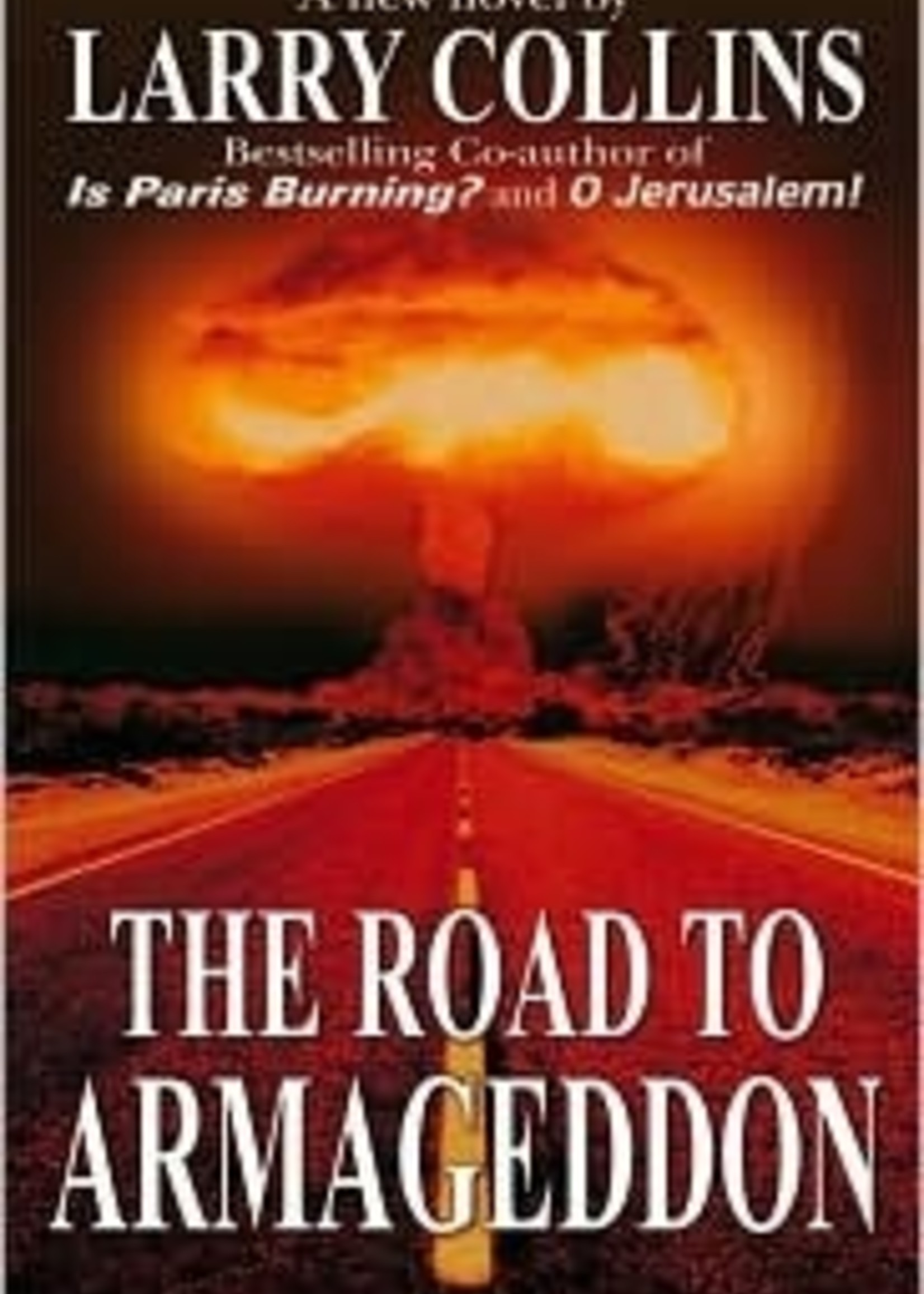 USED - The Road to Armageddon by Larry Collins