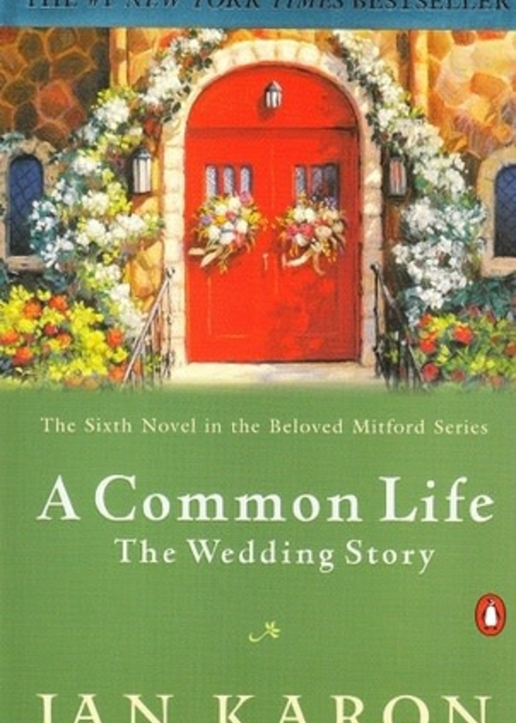 USED - A Common Life: The Wedding Story by Jan Karon