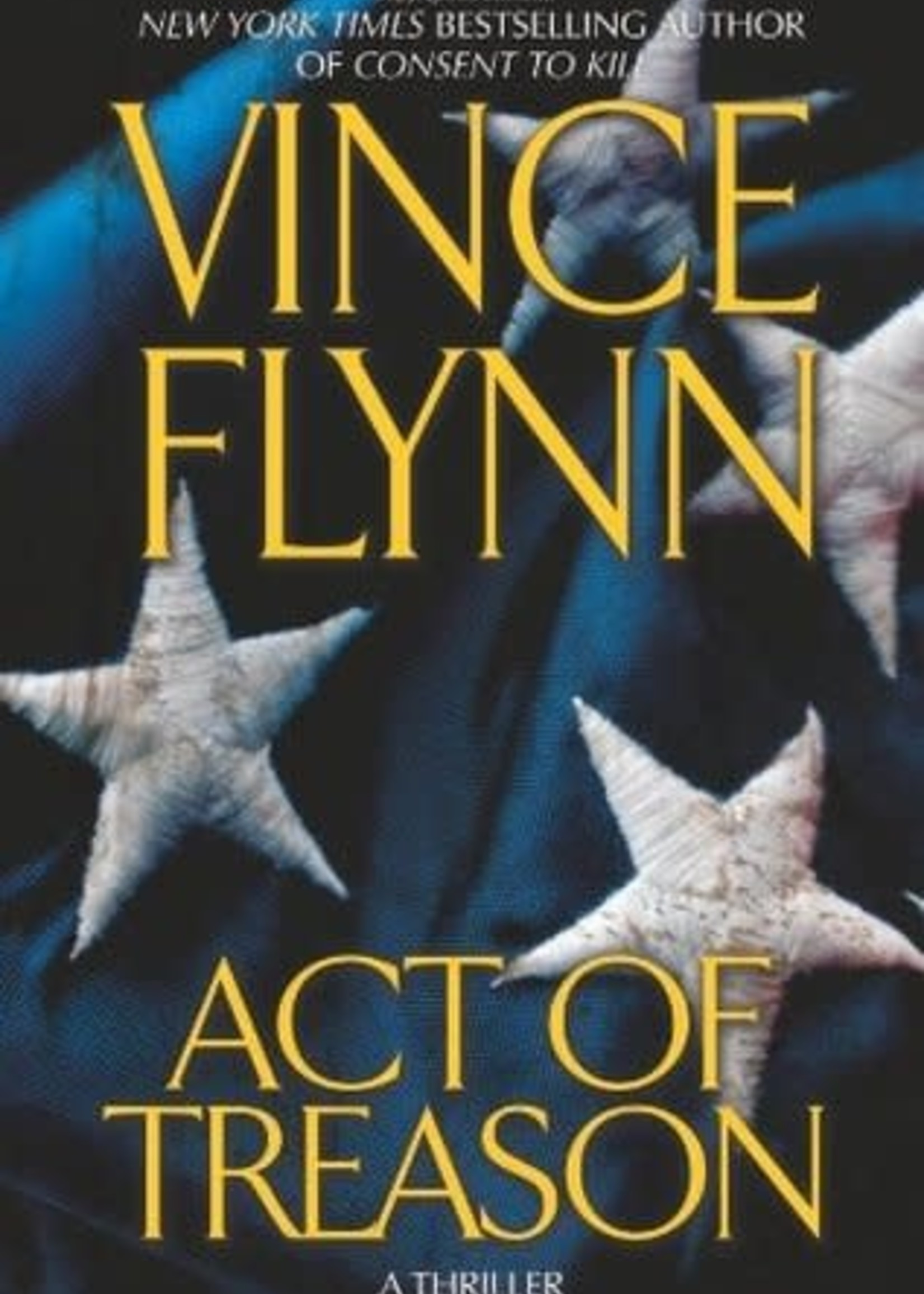 USED - Act of Treason by Vince Flynn
