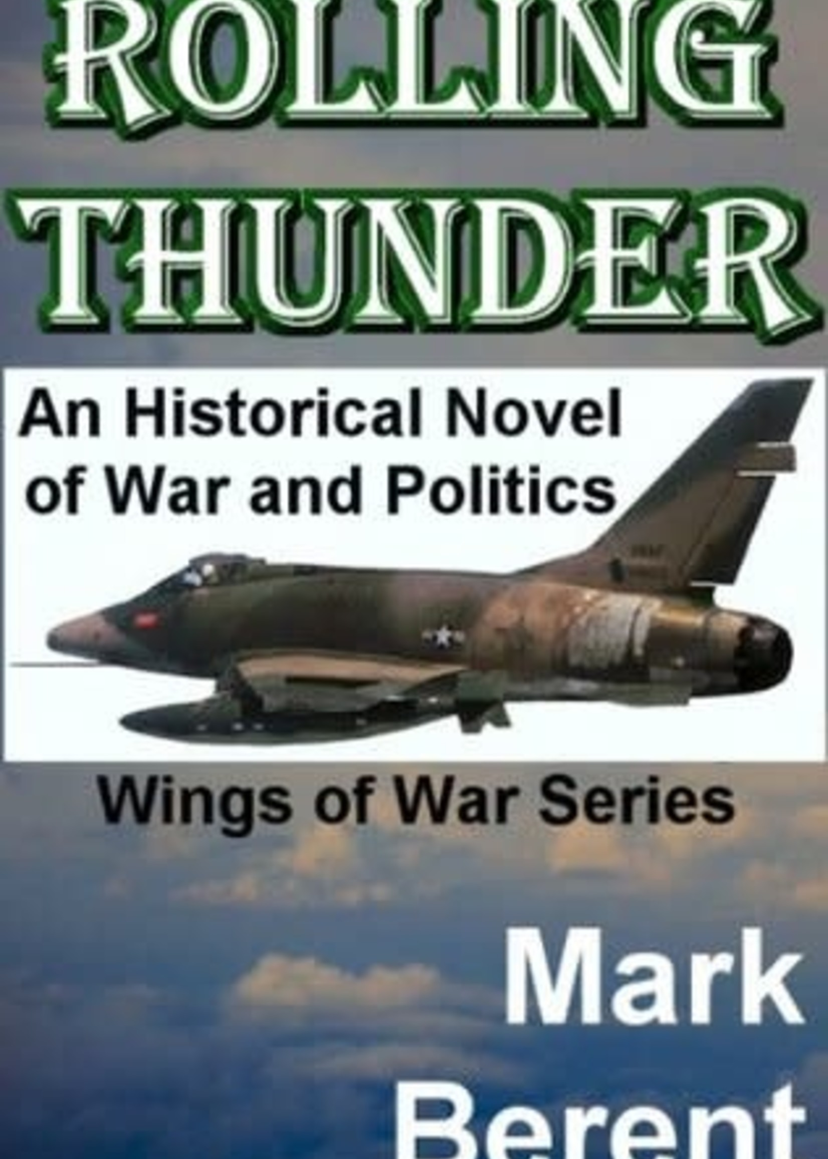 USED - Rolling Thunder by Mark Berent