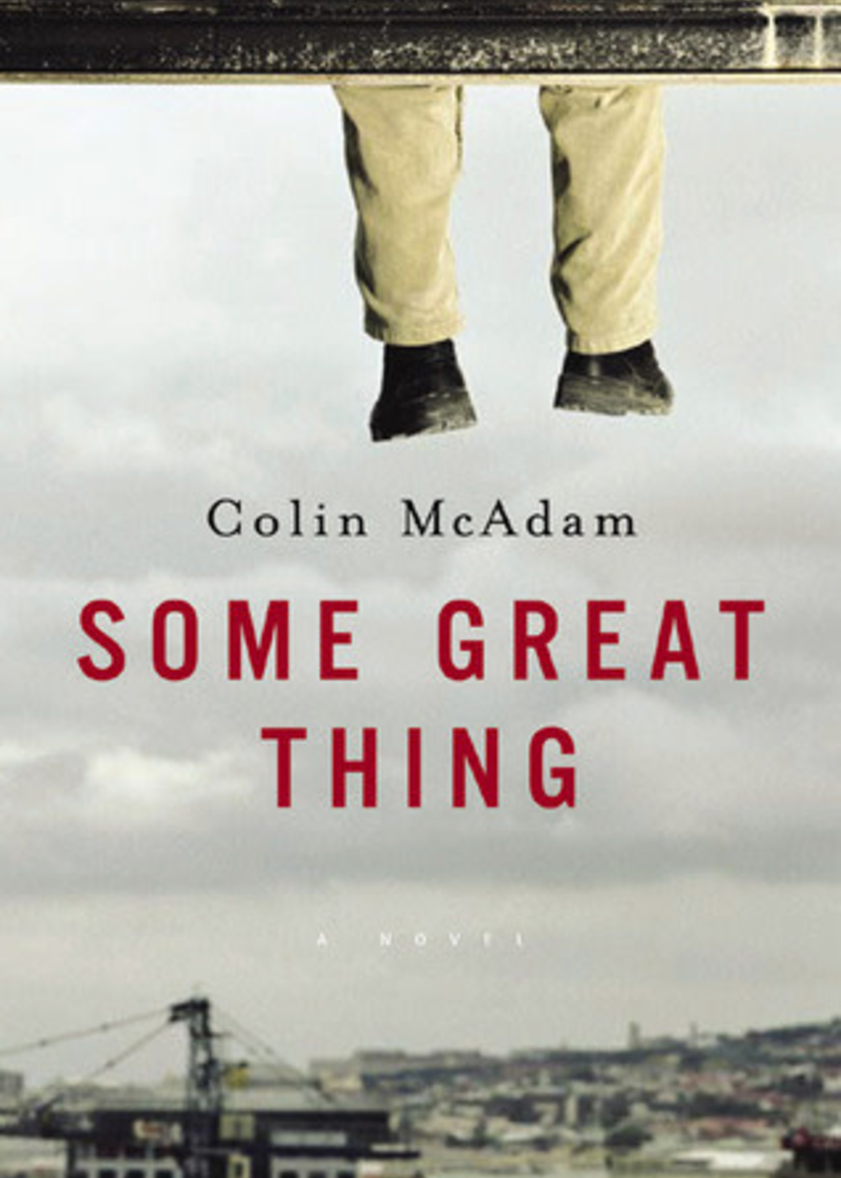 USED - Some Great Thing by Colin McAdam