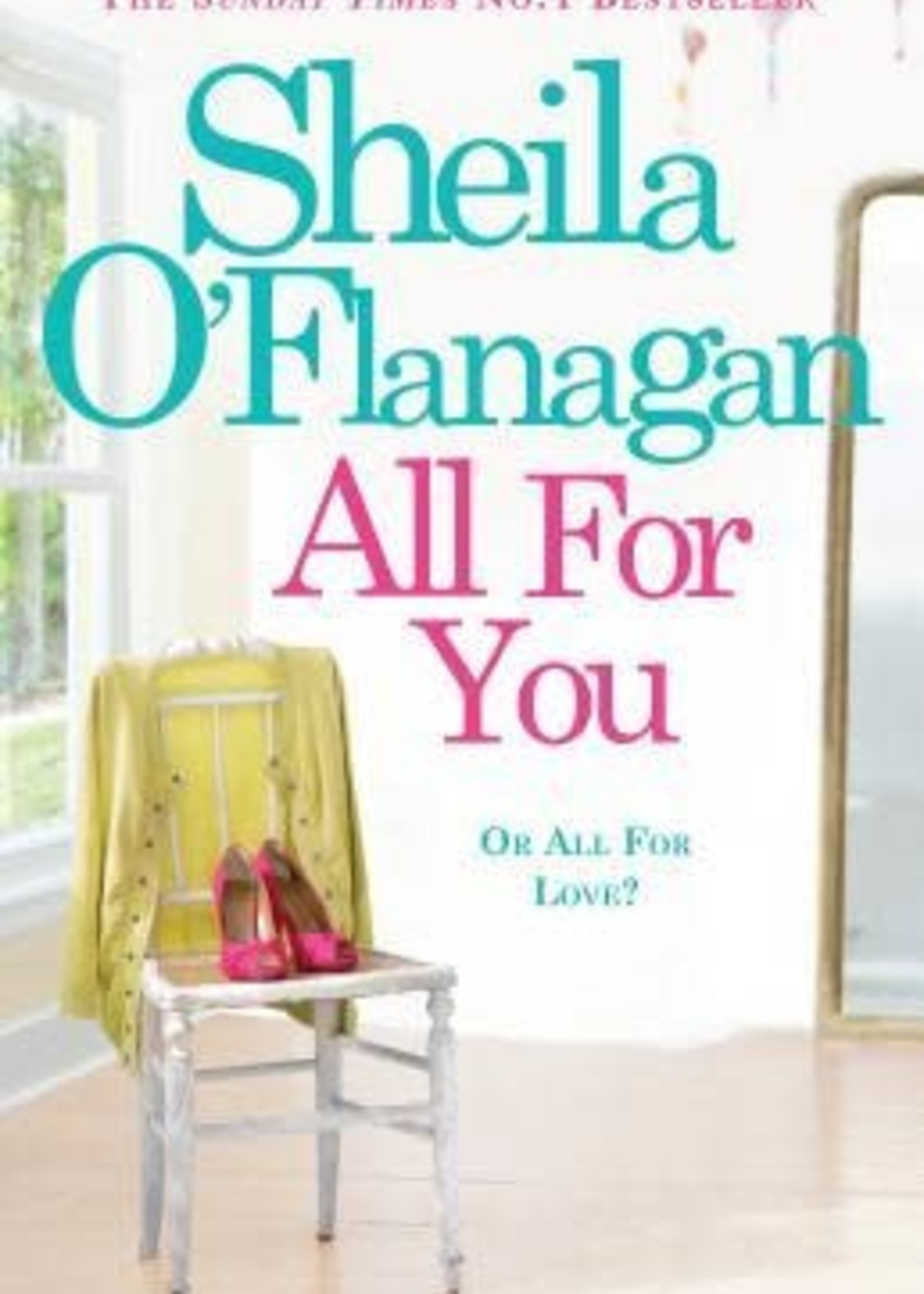 USED - All For You by Sheila O'Flanagan