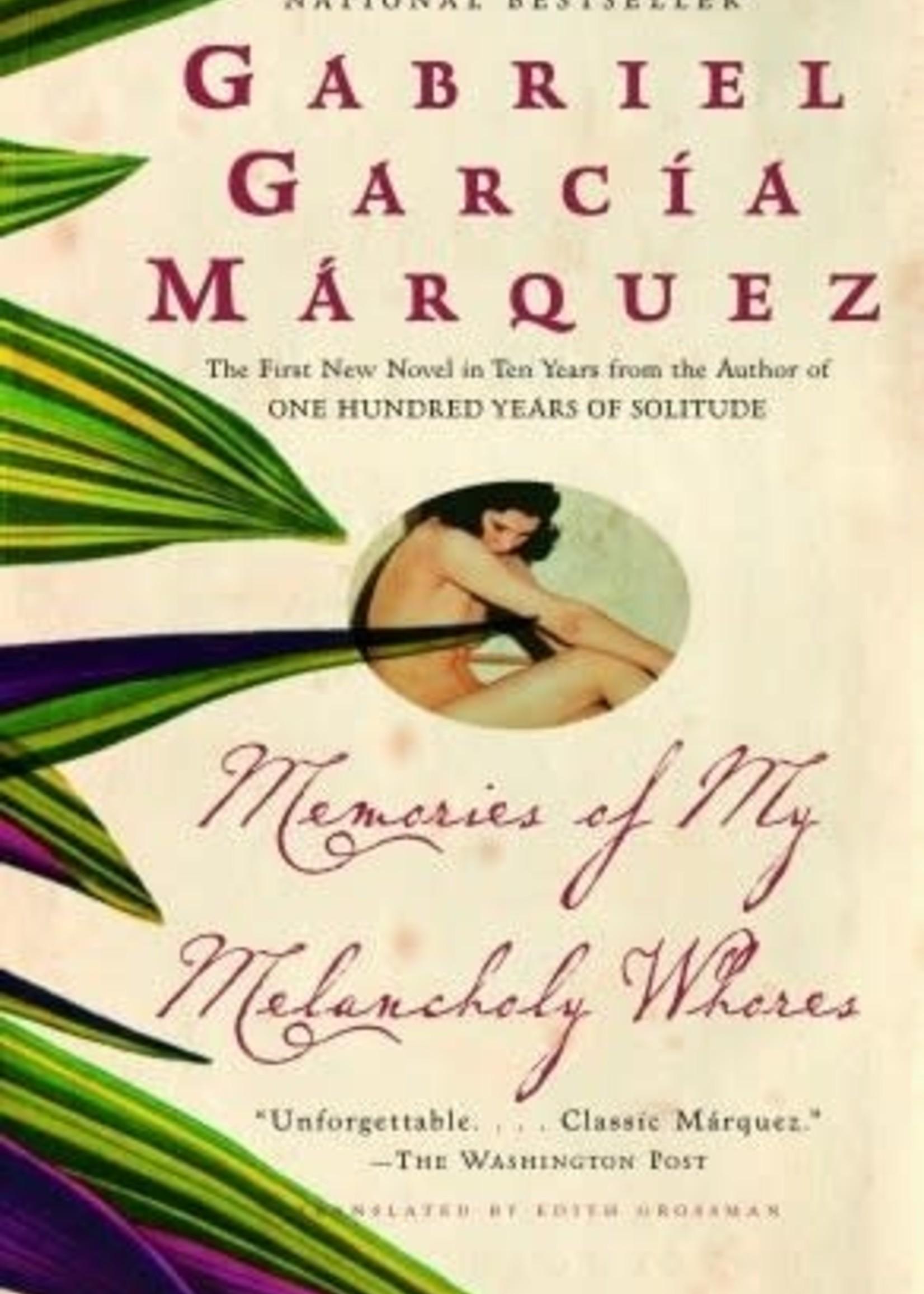 Memories of My Melancholy Whores by Gabriel García Márquez,  Edith Grossman