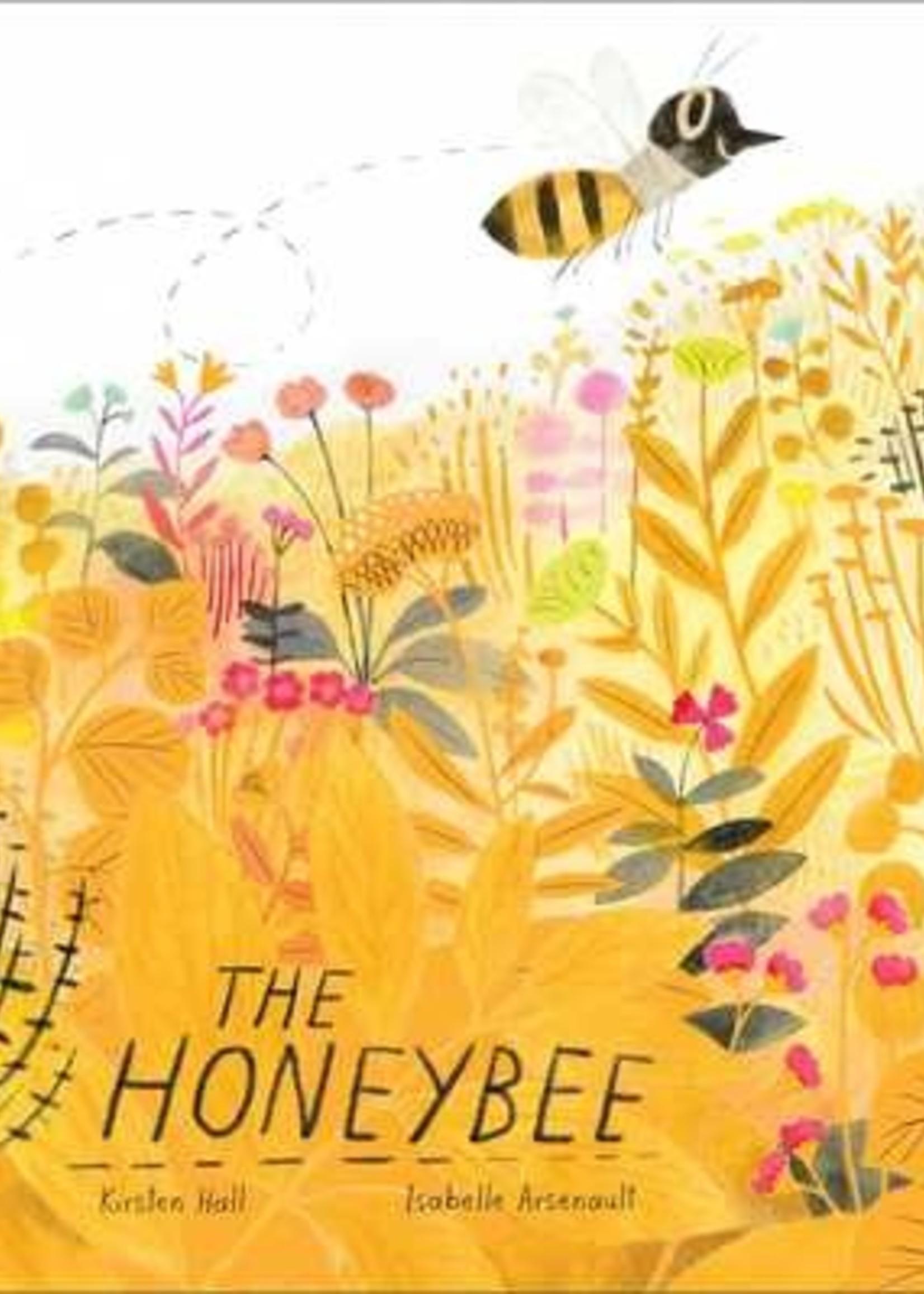 The Honeybee by Kirsten Hall,  Isabelle Arsenault