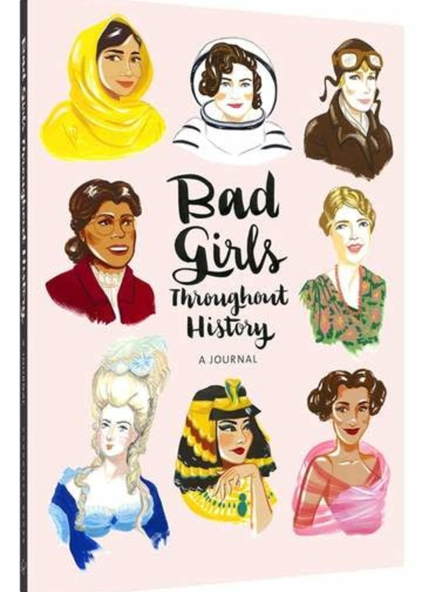 Bad Girls Throughout History: A Journal by Ann Shen